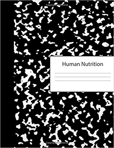 Human Nutrition Blank Draw Write Composition Book Half Drawing Sketch Book Wide Ruled Lined Paper Black White Marble Cover Workbook College Students Writing