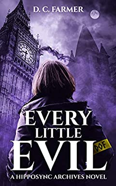 Every Little Evil: An Urban Fantasy Mystery Thriller. (The Hipposync Archives Book 1)