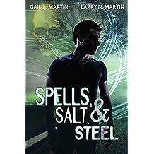 Spells, Salt, & Steel: A New Templars Novella