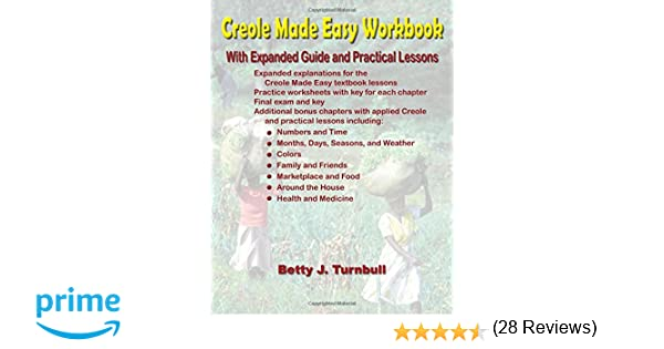 Creole Made Easy Workbook: Betty Turnbull: 9780967993775: Amazon ...