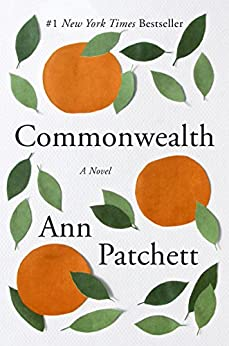 Commonwealth by [Patchett, Ann]