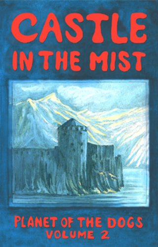 Castle in the Mist (Planet of the Dogs Book 2)
