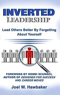 Inverted Leadership by Joel Hawbaker ebook deal