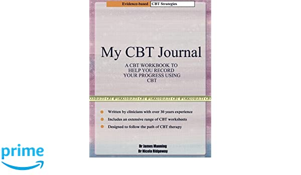 My CBT Journal: A CBT workbook to help you record your progress ...
