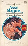 Strange Intimacy, Anne Mather, 0373116977