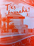 T'es branche? Level Three Student Workbook