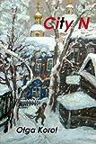 City N, Olga Korol, 0989312410