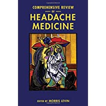Comprehensive Review of Headache Medicines