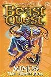 Beast Quest: 50: Minos the Demon Bull