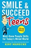 Smile & Succeed for Teens: A Crash Course in Face-to-Face...