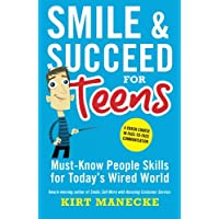 Smile & Succeed for Teens: A Crash Course in Face-to-Face Communication