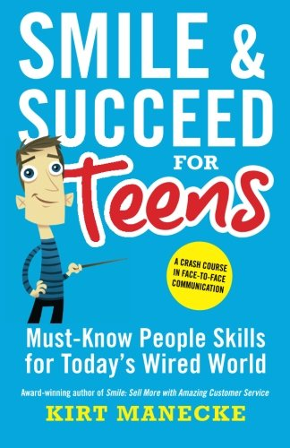 Pdf Spirituality Smile & Succeed for Teens: A Crash Course in Face-to-Face Communication