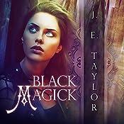 Black Magick: Magick, Book 2 | J.E. Taylor