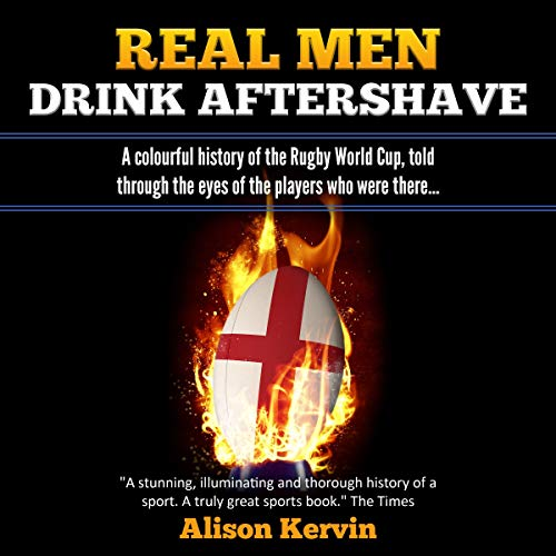 Pdf Outdoors Real Men Drink Aftershave: A Colourful History of the Rugby World Cup