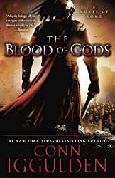 The Blood of Gods: A Novel of Rome (Emperor Book 5)