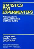 Statistics for Experimenters:  AN INTRODUCTION TODESIGN DATA ANALYSIS AND MODEL BUILDING