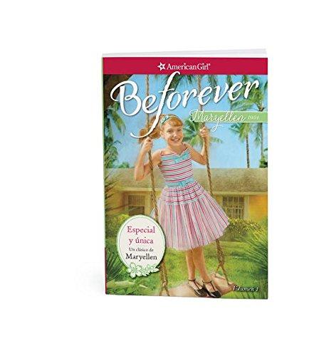 Especial y única (The One and Only): Un clásico de Maryellen (A Maryellen Classic) (American Girl: Beforever) (Spanish Edition)