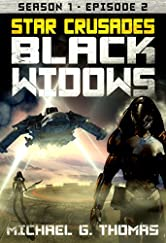 Star Crusades: Black Widows - Season 1: Episode 2
