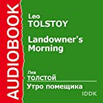 A Landlord's Morning [Russian Edition] | Leo Tolstoy