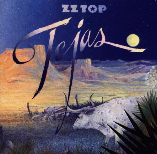 ZZ Top: Tejas (Audio CD)