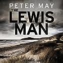 The Lewis Man Hörbuch von Peter May Gesprochen von: Peter Forbes