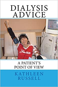 Dialysis Advice: A patient's point of view