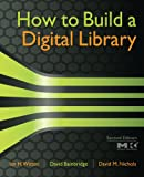img - for How to Build a Digital Library, Second Edition (Morgan Kaufmann Series in Multimedia Information and Systems (Paperback)) book / textbook / text book
