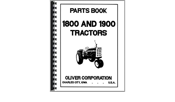 Oliver Tractor Parts Manual (OL-P-1850): Oliver Manuals ... on