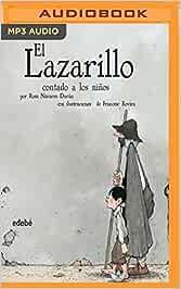 El Lazarillo Contado a Los Niños: El Lazarillo de Tormes