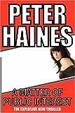 A Matter of Public Interest, Peter Haines, 0955657024