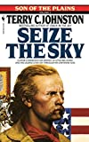 Seize the Sky (Son of the Plains)