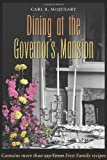 Dining at the Governor's Mansion, Carl McQueary, 1585442542