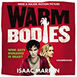 Warm Bodies | Isaac Marion