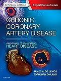 Chronic Coronary Artery Disease: A Companion to Braunwald's Heart Disease, 1e