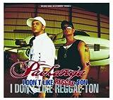 Pachanga - I don't like Reggae-ton