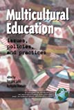 Multicultural Education Issues, Policies and Practices, Farideh Salili, 1930608748