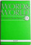 img - for Word & World: Theology for Christian Ministry (Volume 19 Number 2, Spring 1999) book / textbook / text book