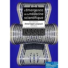 L'émergence de la médecine scientifique: Sciences et philosophie (French Edition)
