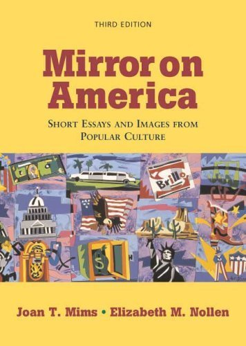 mirror on america essays and images from popular culture by mims and nollen 5th edition Elizabeth m nollen is the author of writer  (short essays and images from popular culture,  structuring paragraphs and essays, 5th edition & mirror on america,.