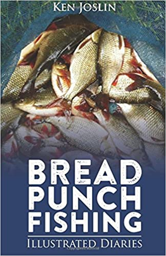 Bread Punch Fishing Diaries