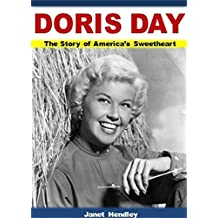 Doris Day: The Story of America's Sweetheart