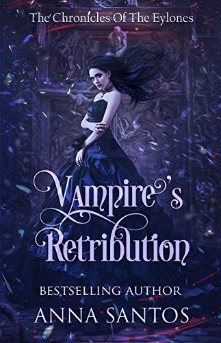 Vampire's Retribution (The Chronicles of the Eylones) (Gothic Vampire)