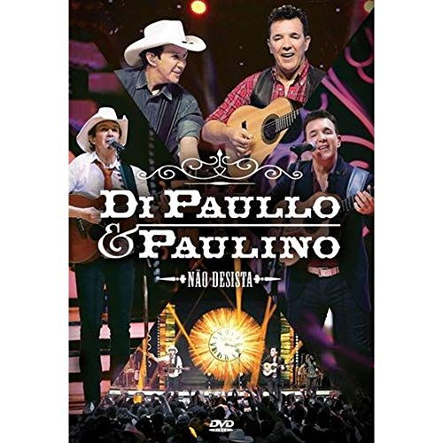 DI PAULLO & PAULINO - DI PAULLO & PAULINO - NAO DESISTA - DVD