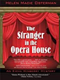 The Stranger in the Opera House, Helen Macie Osterman, 1410421643