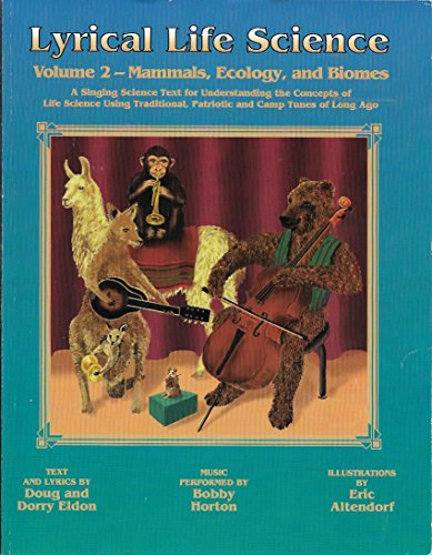 Lyrical Life Science, Vol. 2: Mammals, Ecology, and Biomes With CD