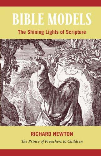 Bible Models: The Shining Lights of Scripture pdf epub