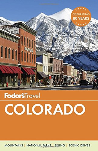 Fodor's Colorado (Travel Guide)