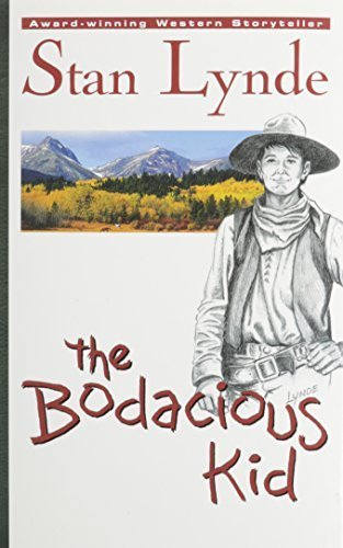 The Bodacious Kid by Stan Lynde (1996) - Cottonwood Kids