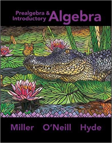 Prealgebra & Introductory Algebra by Miller