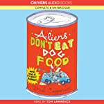Aliens Don't Eat Dog Food | Dinah Capparucci